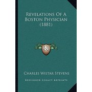 Revelations of a Boston Physician (1881)