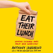 Eat Their Lunch - Audiobook