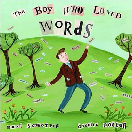 The Boy Who Loved Words - eBook