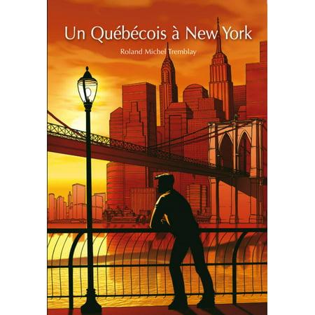 Un Québécois à New York (roman gay) - eBook (Gay Halloween New York 2017)