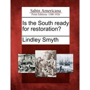 Is the South Ready for Restoration?