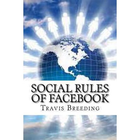 Social Rules Of Facebook