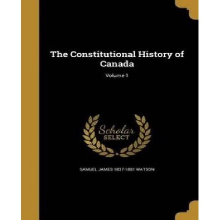 The Constitutional History of Canada - image 1 of 1