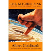 The Kitchen Sink : New and Selected Poems, 1972-2007