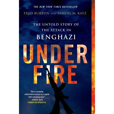 Under Fire: The Untold Story of the Attack in
