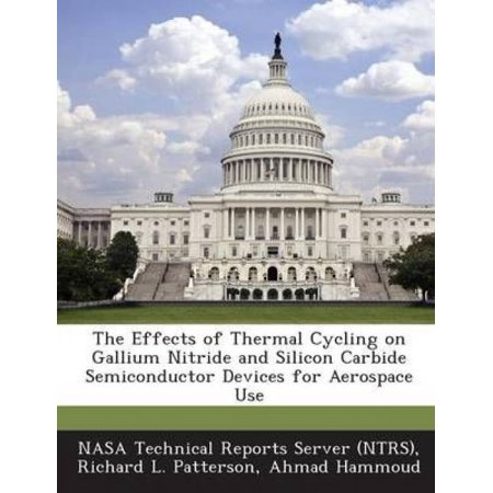 Thermo Effect - The Effects of Thermal Cycling on Gallium Nitride and Silicon Carbide Semiconductor Devices for Aerospace Use