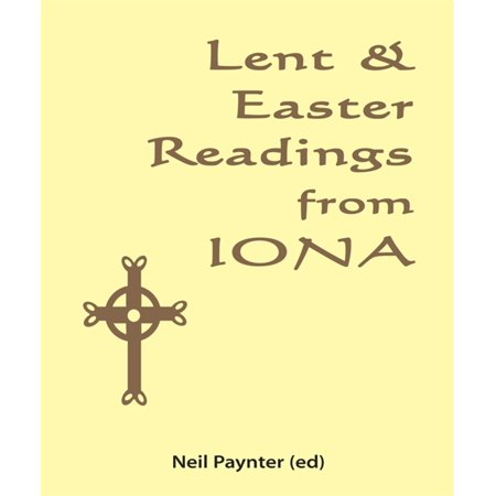 Lent & Easter Readings from Iona - eBook](Easter Biblical)
