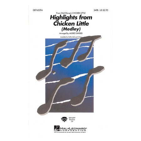 Hal Leonard Highlights From Chicken Little (Medley) 2-Part Arranged by Audrey Snyder