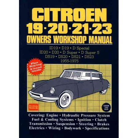 Citroen 19, 20, 21, 23 Owners Workshop Manual (Kawasaki Owners Manual)