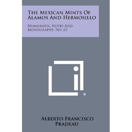The Mexican Mints of Alamos and Hermosillo: Numismatic Notes and Monographs, No. 63 - image 1 de 1