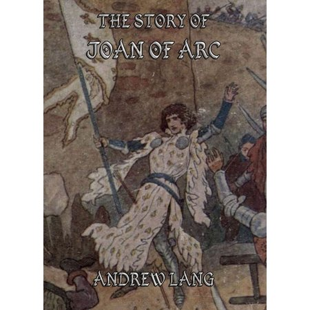 The Story of Joan of Arc - eBook (Best Superman Story Arcs)