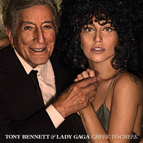 Lady Gaga & Tony Bennett: Cheek To Cheek (Deluxe Edition)