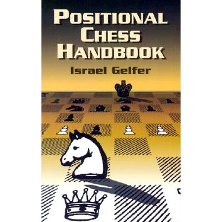 Positional Chess Handbook : 495 Instructive Positions from Grandmaster Games