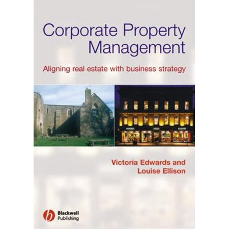 Corporate Property Management  Aligning Real Estate With Business Strategy