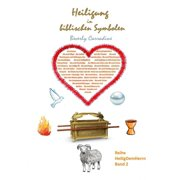 Heiligung in biblischen Symbolen - eBook