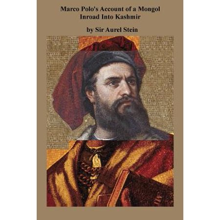 marco polo 39 s account of a mongol inroad into kashmir. Black Bedroom Furniture Sets. Home Design Ideas