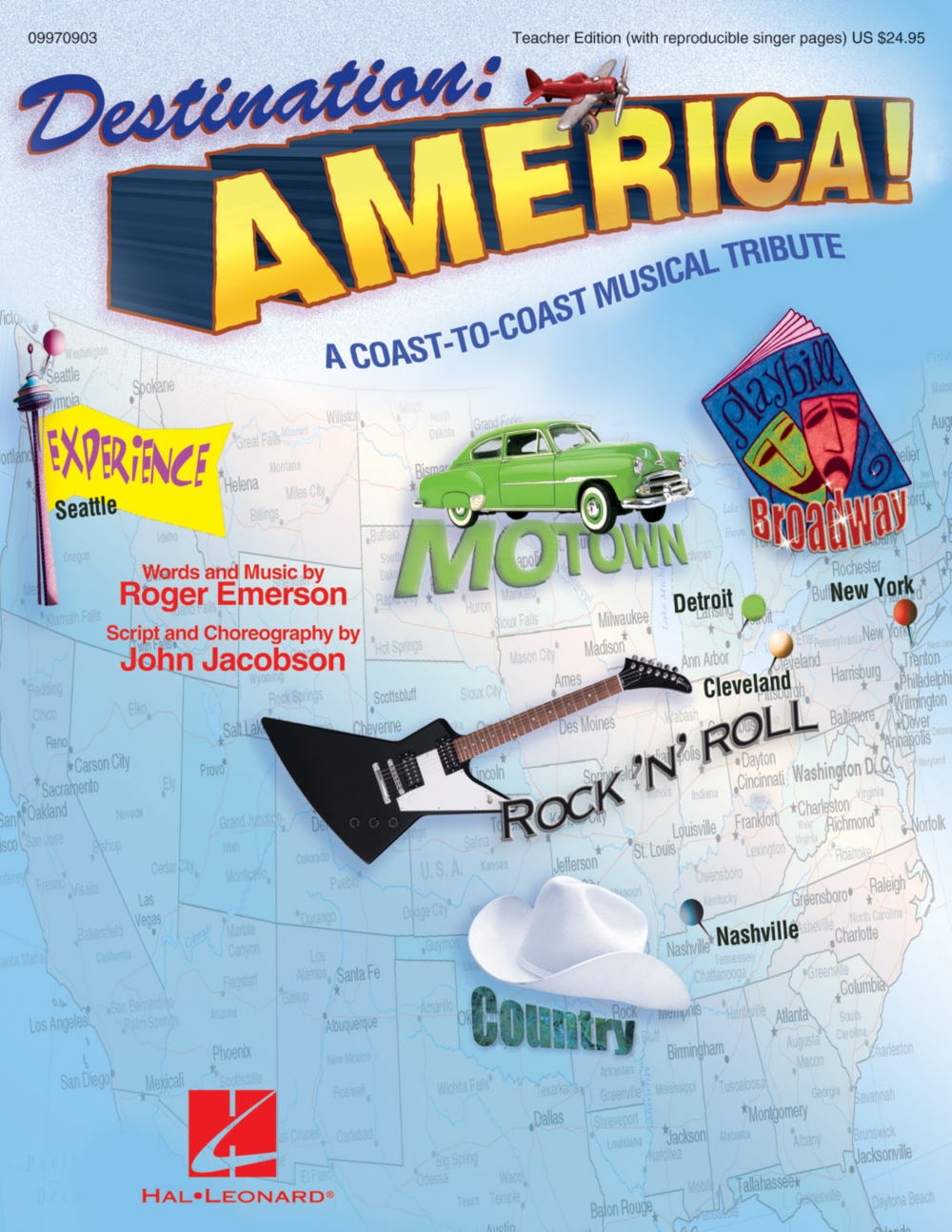 Hal Leonard Destination: America! (A Coast-to-Coast Musical Tribute) TEACHER ED by Roger... by