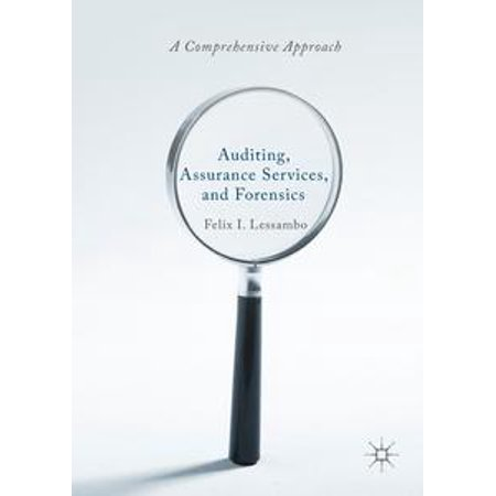 Auditing, Assurance Services, and Forensics -