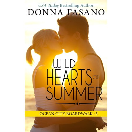Wild Hearts of Summer (Ocean City Boardwalk Series, Book 3) -
