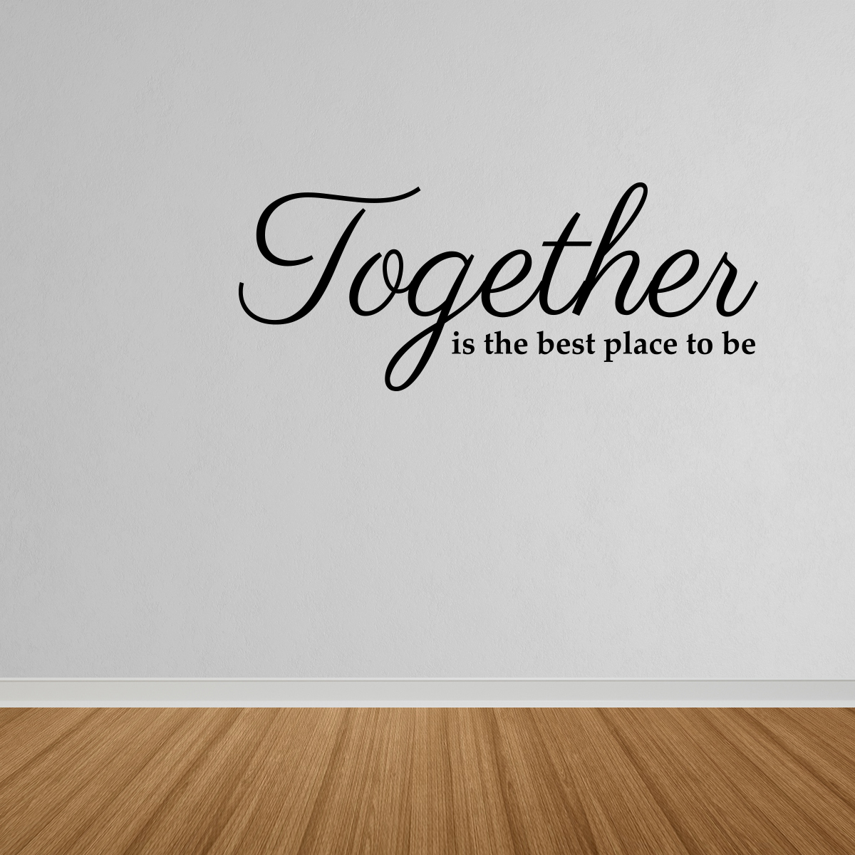 Wall Decal Quote Together Is The Best Place To Be Quote Wall Decor Living Room DP19