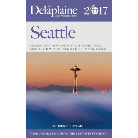 Halloween Parties In Seattle 2017 (Seattle - The Delaplaine 2017 Long Weekend Guide -)