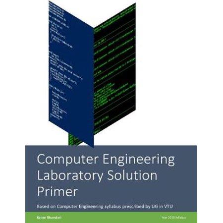 Computer Engineering Laboratory Solution Primer - eBook ()