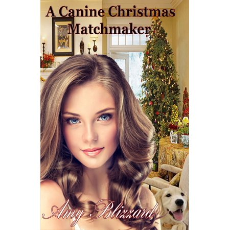 The Canine Christmas Matchmaker - eBook