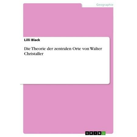 Die Theorie der zentralen Orte von Walter Christaller - eBook (Sonnenbrille Orte)