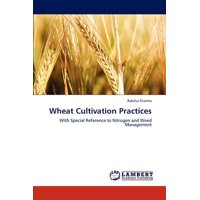 Wheat Cultivation Practices