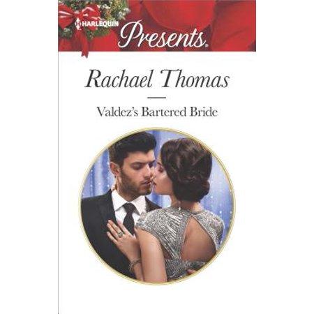 - Valdez's Bartered Bride : A Passionate Christmas Romance