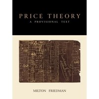 Price Theory: A Provisional Text (Paperback)