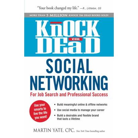 Knock Em Dead Social Networking  For Job Search And Professional Success