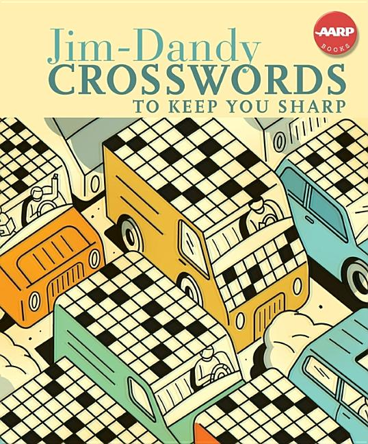 Aarp Jim Dandy Crosswords To Keep You