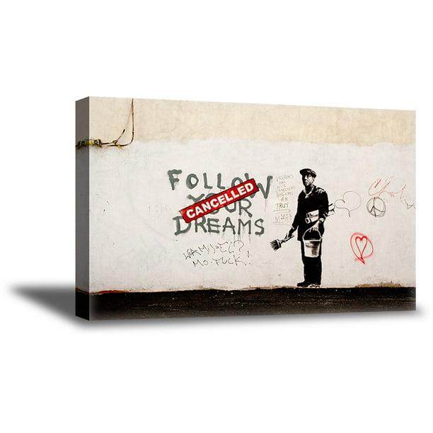 Awkward Styles Banksy Canvas Street Artwork Banksy Poster Follow Your Dreams Canvas Art Banksy Graffiti Art Follow Your Dreams Quotes Home Decor Banksy Fans British Street Artist Art Lovers Gifts Walmart Com