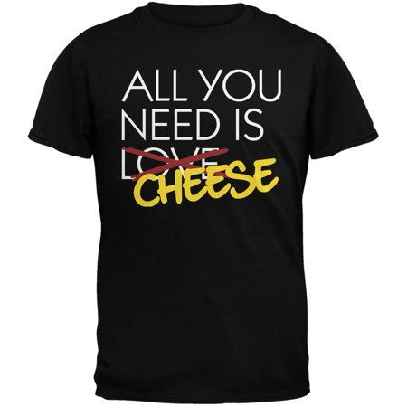 Valentine's Day - All You Need is Cheese Black Adult T-Shirt](Valentines Day Crafts For Adults)