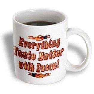3dRose Everything Taste Better with Bacon, Ceramic Mug,