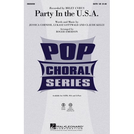 Hal Leonard Party In The U S A  Satb By Miley Cyrus Arranged By Roger Emerson