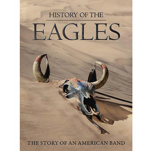The History Of The Eagles: The Story Of An American Band (3 Music DVD)