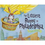 Littlest Bunny in Philadelphia, The