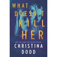Cape Charade: What Doesn't Kill Her (Hardcover)