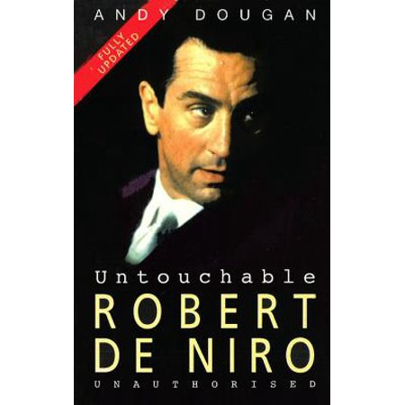 Untouchable: Robert De Niro - eBook
