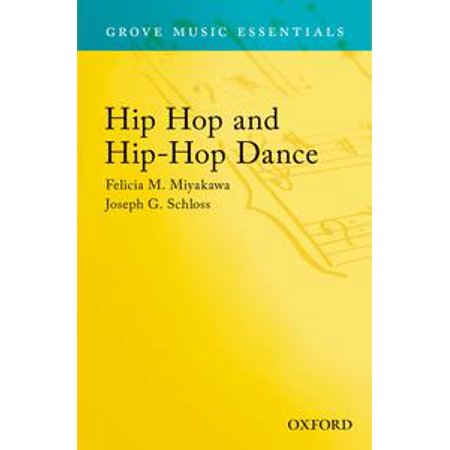 Hip Hop and Hip-Hop Dance: Grove Music Essentials - - Halloween Dance Hip Hop Dance For Kids