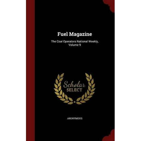 Fuel Magazine  The Coal Operators National Weekly  Volume 9