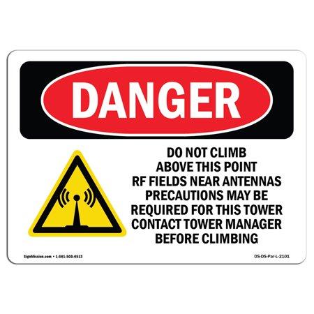 - OSHA Danger Sign - Do Not Climb Above This Point 10