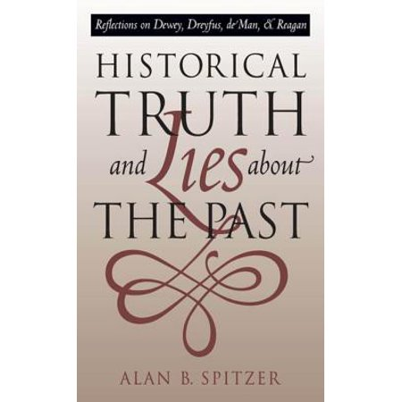 Historical Truth and Lies About the Past - eBook