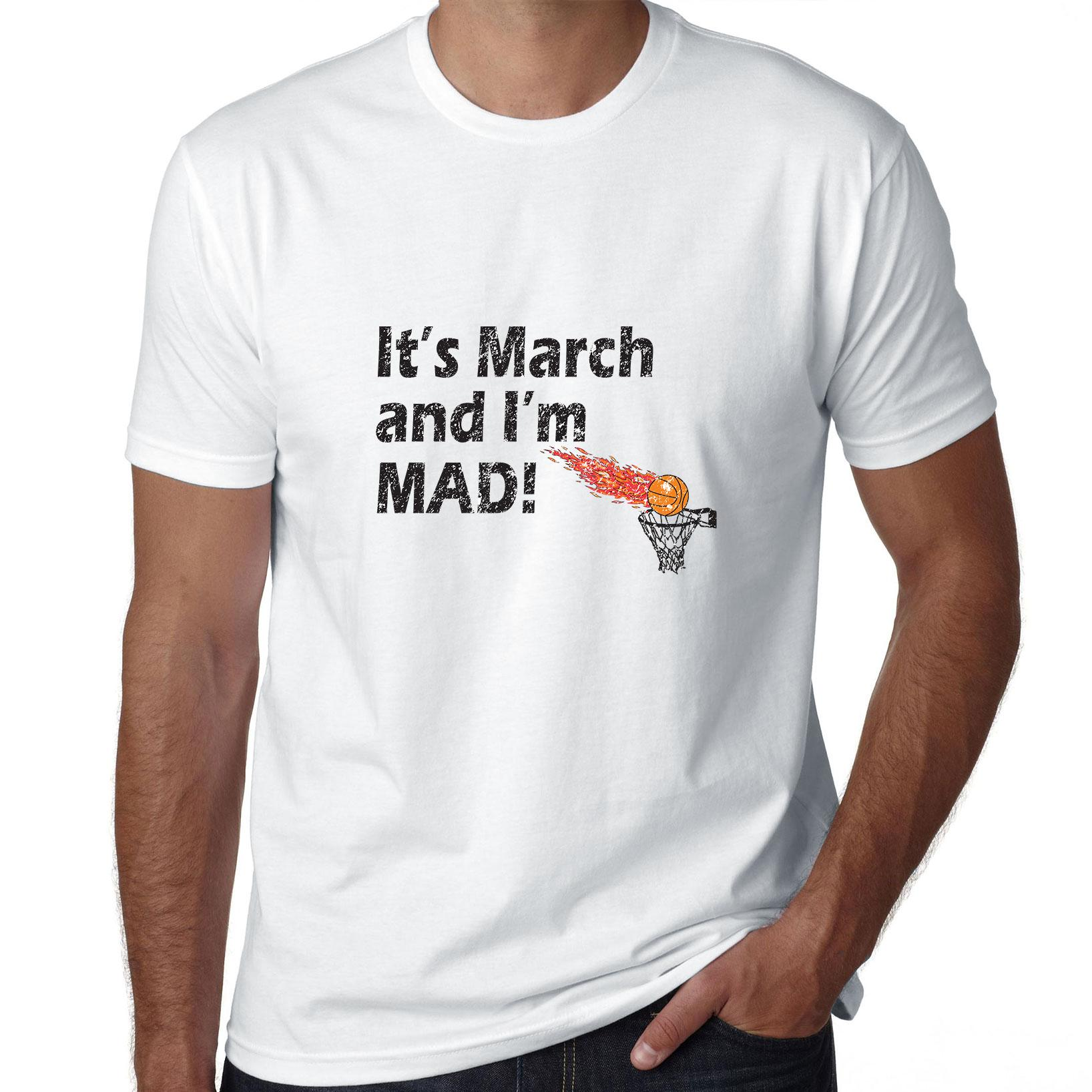 It's March and I'm Mad - March Madness Graphic Men's T-Shirt