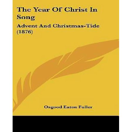 The Year of Christ in Song: Advent and Christmas-Tide (1876) - image 1 of 1