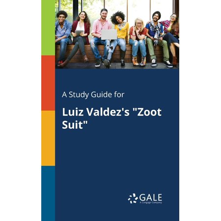 3 Piece Zoot Suit - A Study Guide for Luiz Valdez's Zoot Suit (Paperback)