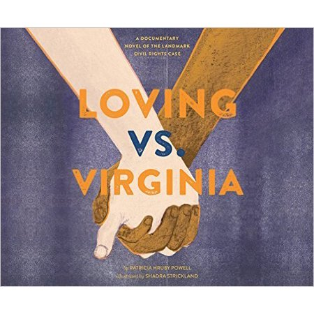 Loving Vs  Virginia  A Documentary Novel Of The Landmark Civil Rights Case