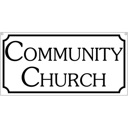 Community Church sign- 6x12 Aluminum Religious church